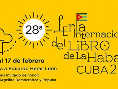 Havanna: 28. Internationale Buchmesse 7. bis 17. Feburar 2019
