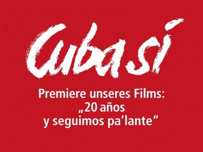 "Premiere ""20 Jahre Cuba Sí"" am 3. März um 17:00 Uhr"