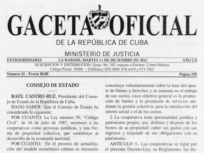 In der Gaceta Oficial, dem Amtsblatt Kubas, werden auch die neuen ökonomischen Gesetze veröffentlicht, die im Prozess der Aktualisierung des Sozialismus in Kuba beschlossen wurden.