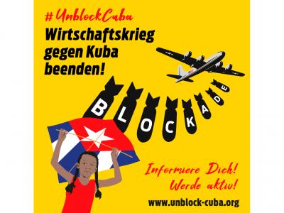 "Auftaktveranstaltung zur Aktion ""#Unblock Cuba"" am 17. Oktober 2020 in der jW-Ladengalerie"