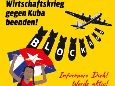 Deutschland mit Europa - Für ein Ende der Blockade gegen Kuba !