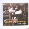 CD - Karel García: hambre de quimeras