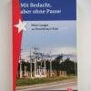 Buch: Mit Bedacht, aber ohne Pause