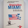 Buch: Originalton Miami