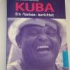 Buch: Kuba Ein Yankee berichtet