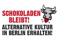 Schokoladen bleibt! Alternative Kultur in Berlin erhalten!